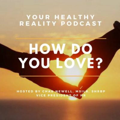 Episode 2: How Do You Love?