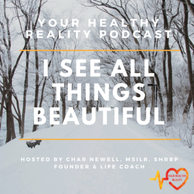 Episode 6: I See All Things Beautiful