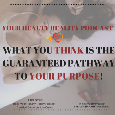 What You Think Is The Guaranteed Pathway To Your Purpose: S2 Ep 6