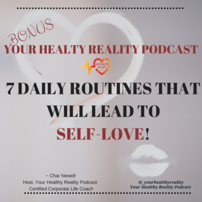 Bonus: 7 Daily Routines That Will Lead To Self-Love